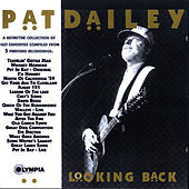 Looking Back by Pat Dailey