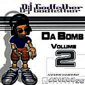 Da Bomb, Vol.2 by DJ Godfather