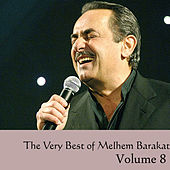 The Very Best of  Melhem Barakat Vol 8 by Melhem Barakat