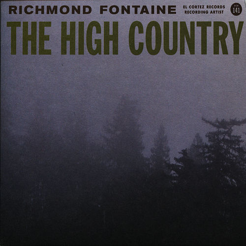The High Country by Richmond Fontaine