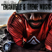 Emanuelle's Theme Music by Thaione Davis