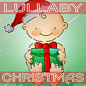 Lullaby Christmas by Lullaby Christmas