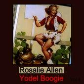 Yodel Boogie, Vol. 4 by Rosalie Allen