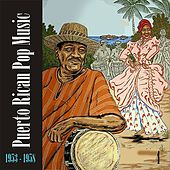 Puerto Rican Pop Music (1953 - 1958), Vol. 4 by Various Artists