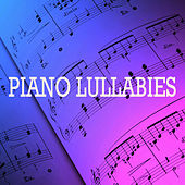 Piano Lullabies by Piano Lullabies