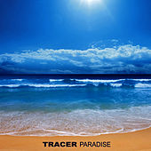 Paradise, Vol. 1 by Tracer