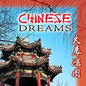 Chinese Dreams by The Voices of China