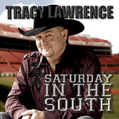 Saturday In The South by Tracy Lawrence