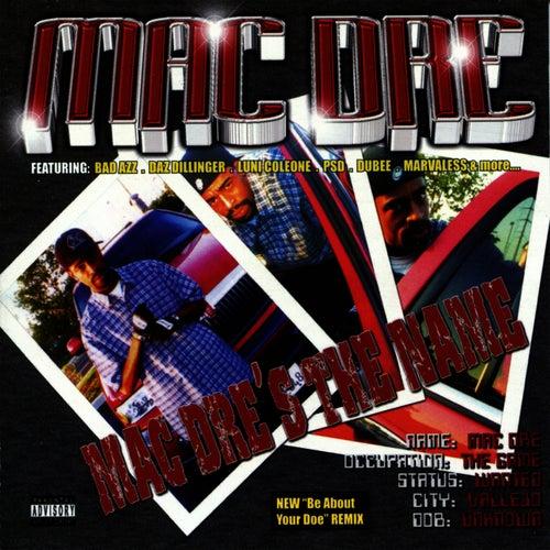 Mac Dre's the Name by Mac Dre