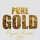 Pure Gold - Original Foundation Deejays by Various Artists