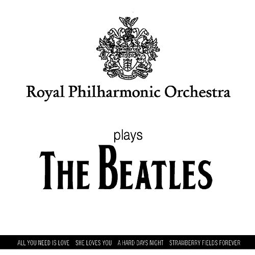 Plays The Beatles by Royal Philharmonic Orchestra