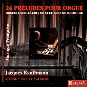 24 Préludes pour orgue by Jacques Kauffmann