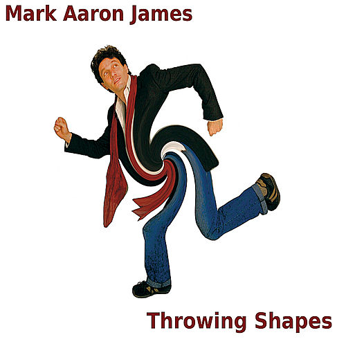 Throwing Shapes by Mark Aaron James