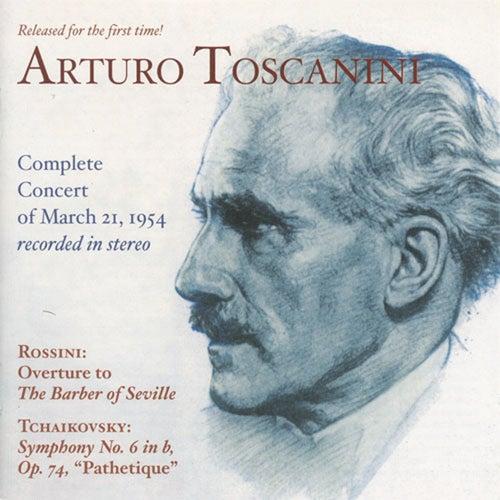 Tchaikovsky, P.I.: Symphony No. 6, 'Pathetique' / Rossini, G.: Barber of Seville Overture (Nbc Symphony, Toscanini) (1954) by Arturo Toscanini