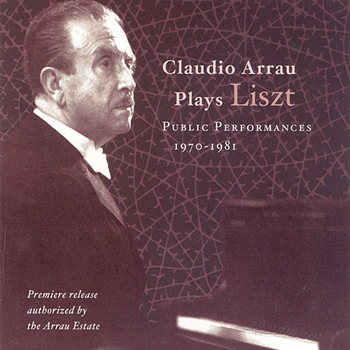 Liszt: Piano Sonata in B Minor / Annees De Pelerinage / Ballade No. 2 / Transcendental Etude No. 10 (Arrau) (1970-1981) by Claudio Arrau