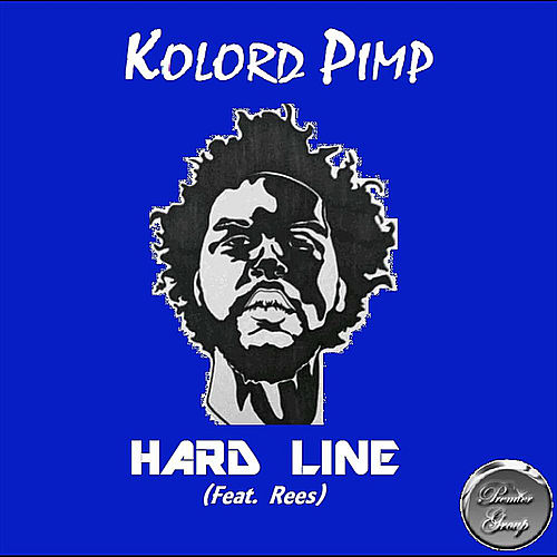 Hard Line (feat. Rees) by Kolordpimp