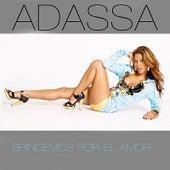 Brindemos Por El Amor by Adassa