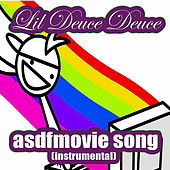 Asdfmovie Song (Instrumental) by Lil Deuce Deuce