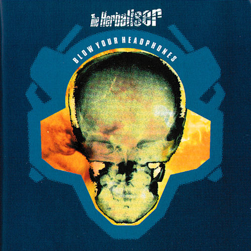Blow Your Headphones by Herbaliser