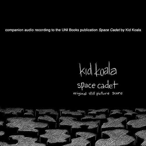 Space Cadet:  Original Still Picture Score by Kid Koala
