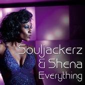 Everything (feat. Souljackerz) - Single by Shena