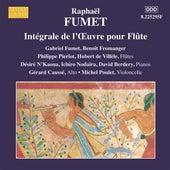 Fumet:  Works for Flute (Complete) by Gabriel Fumet