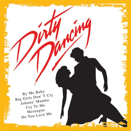 Dirty Dancing (Soundtrack) von Film Musical Orchestra