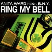 Ring My Bell (feat. B.N.Y.) by Anita Ward