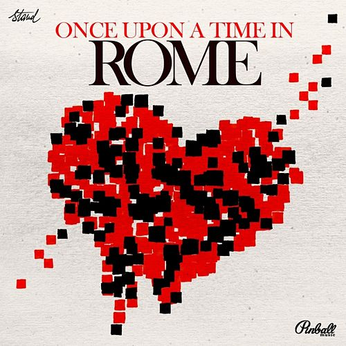 Once Upon a Time in Rome by Various Artists