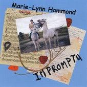 Impromptu by Marie-Lynn Hammond