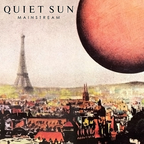 Mainstream by Quiet Sun