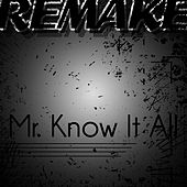 Mr. Know It All (Kelly Clarkson Remake) - Single by The Supreme Team