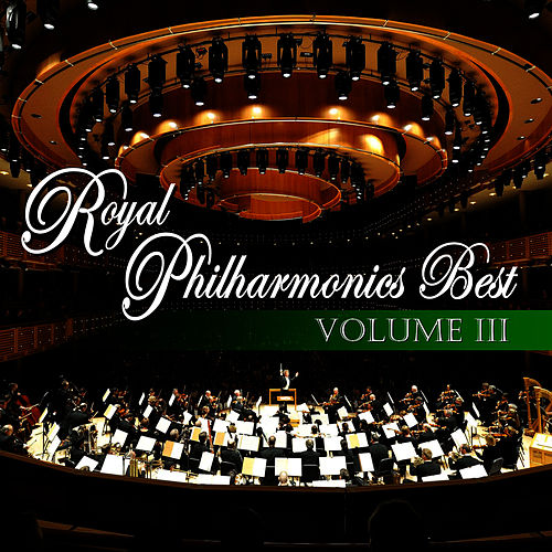 Royal Philharmonic's Best Volume Four by Royal Philharmonic Orchestra