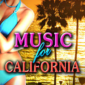 Music For California by Various Artists