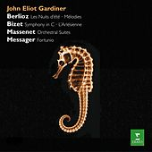 Gardiner conducts Berlioz, Bizet & Massenet, Messager by John Eliot Gardiner