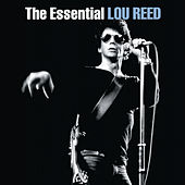 The Essential Lou Reed by Lou Reed