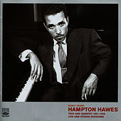 Trio and Quartet 1951-1956, Live and Studio Sessions by Hampton Hawes