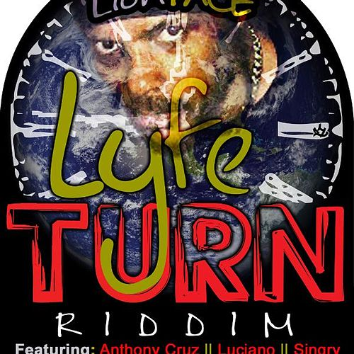 Lyfe Turn Riddim by Various Artists