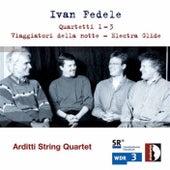 Ivan Fedele: Quartetti No. 1-3; Viaggiatori della notte; Electra Glide by Arditti String Quartet