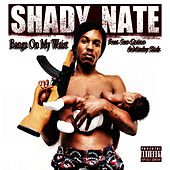 Banga on My Waist - Single by Shady Nate
