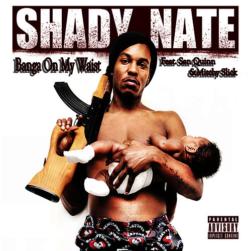 Banga on My Waist - Single by Shady Nate