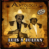 Antologia De Exitos by Luis Y Julian