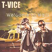 Welcome To Haïti by T-Vice