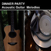 Dinner Party Acoustic Guitar Melodies by Romano