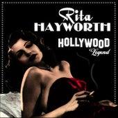 Hollywood Legend by Rita Hayworth