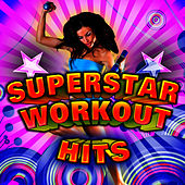 Superstar Workout Hits by Cardio Workout Crew