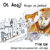 Ot Azoj!: Sanger pa Jiddisch by Various Artists