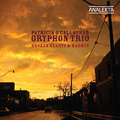 Broken Hearts & Madmen by The Gryphon Trio