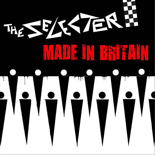 'Made In Britain' by The Selecter