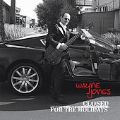 Closed For the Holidays by Wayne Jones